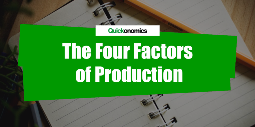 examples of factors of production in economics