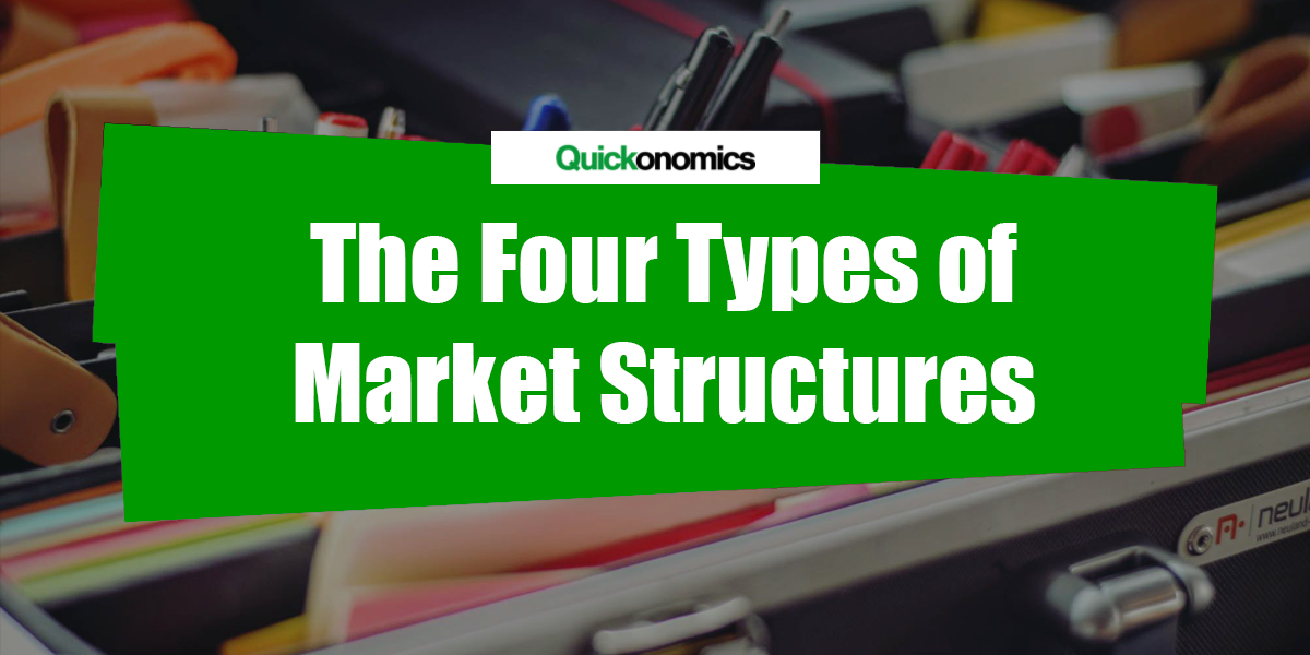 four market structures Start studying four market structures learn vocabulary, terms, and more with flashcards, games, and other study tools.