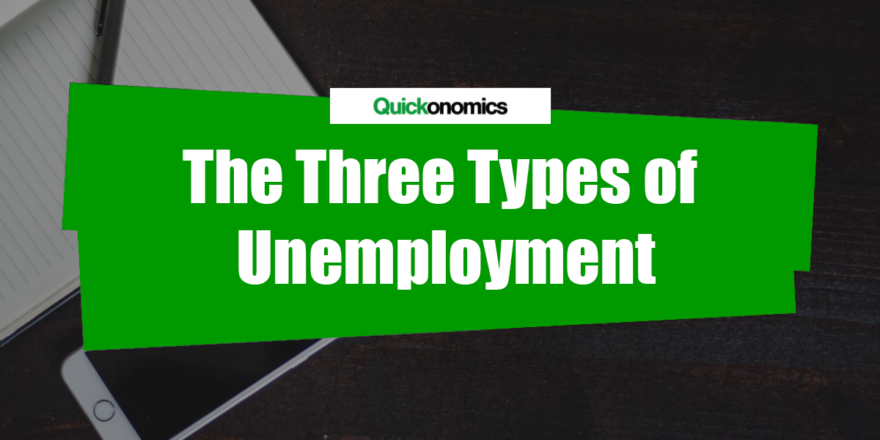 Three Types of Unemployment
