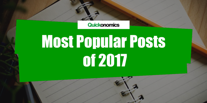 Quickonomics - Most Popular Posts of 2017