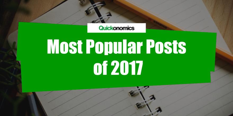 Quickonomics - Most Popular Posts of 2017