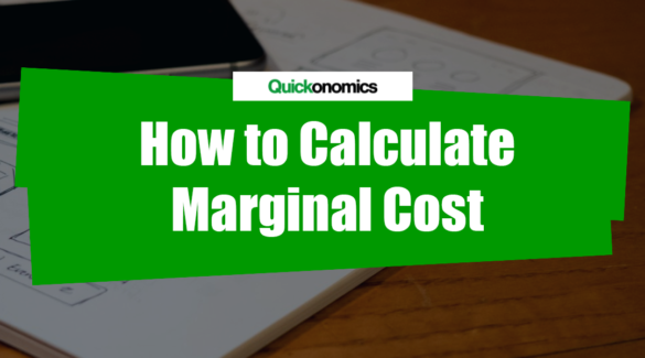 How to Calculate Marginal Cost