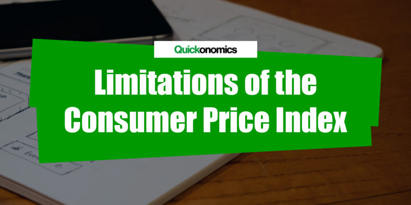 Limitations of the Consumer Price Index (CPI)