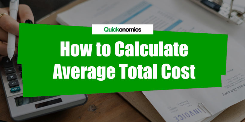 How to Calculate Average Total Cost