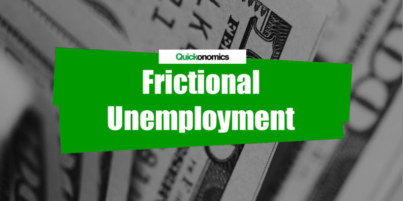 Frictional Unemployment Definition