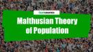 Malthusian Theory of Population Header