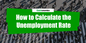 How to Calculate the Unemployment Rate